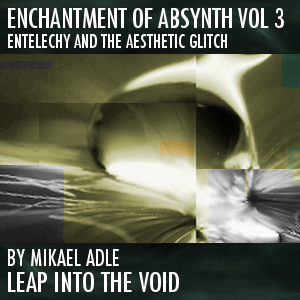 Enchantment Of Absynth Vol 3