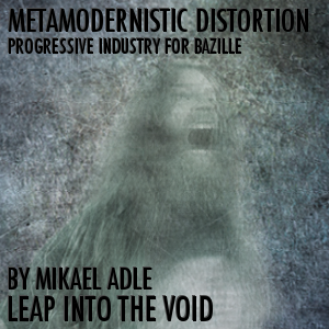 Metamodernistic Distortion